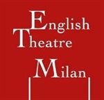 English Theatre Milan - a new English speaking theatre community in #Milan - una comunità di teatro anglofono a #Milano